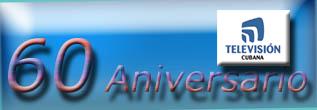 20101025043314-television-cubana-60-anos...24-de-octubre.jpg